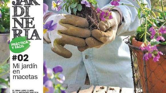 """Ya llega """"Jardinería Práctica y Fácil"""""""