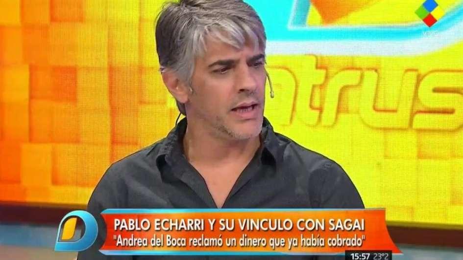 Echarri sin censura: le pegó a Gianola, criticó a Andrea del Boca y habló de la