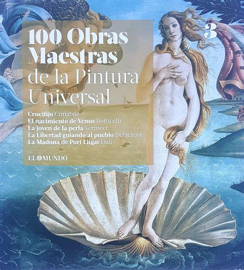 "Llega ""100 Obras Maestras de la Pintura Universal"""