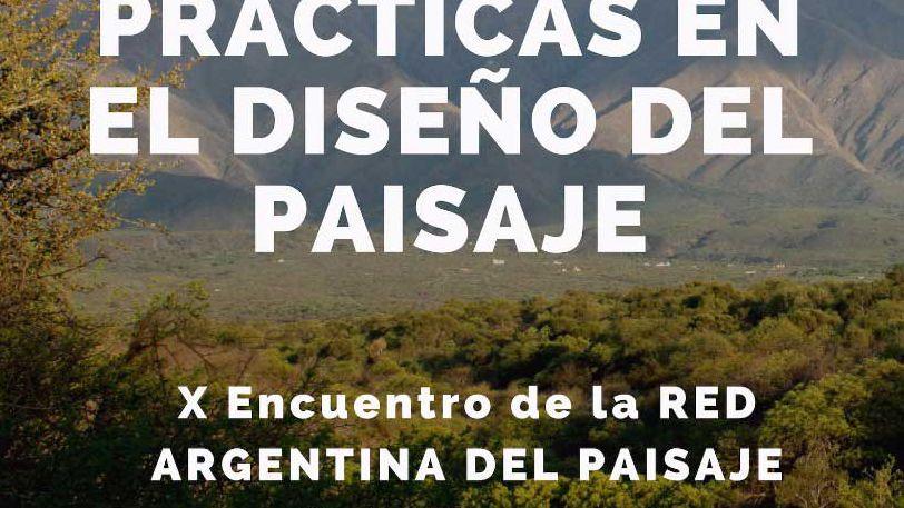 X Encuentro Nacional de la Red Argentina del Paisaje