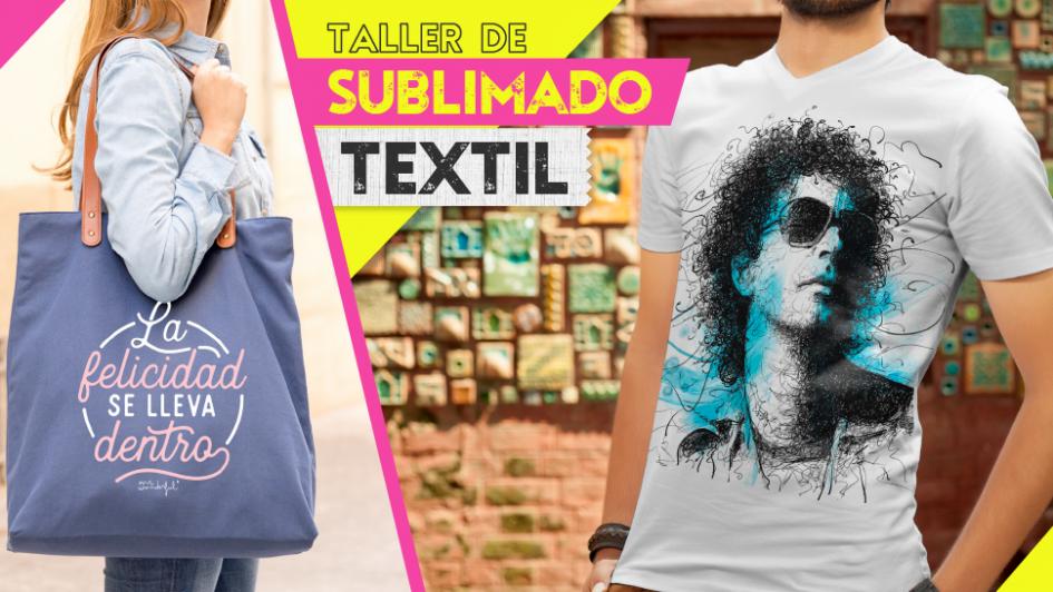 En marzo comienza el taller de Sublimado Textil