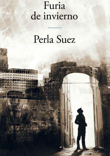 """Perla Suez: """"Este mundo salvaje  y consumista convierte a los seres en entes"""""""